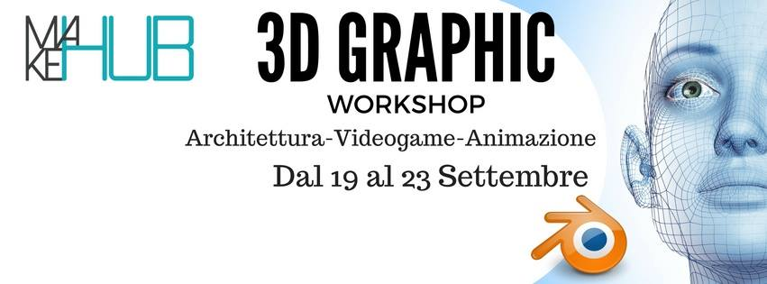 Workshop 3D Graphic  – Gaming – Architettura – Animazione